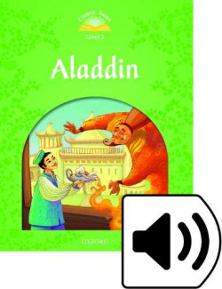 Classic Tales Level 3. Aladdin: Pack 2nd Edition