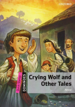 Dominoes Quick Starter: Crying Wolf and Other Tales Pack