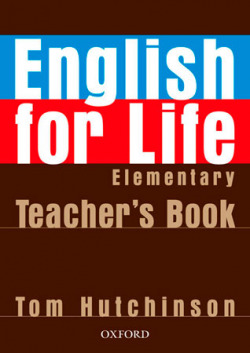 (TCHS).ENGLISH FOR LIFE ELEMENTARY (TEACHERS.PROFESOR)