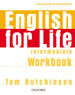 English for Life Intermediate : Workbook Without Answer Key