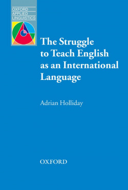 Oxford Applied Linguistics: The Struggle to Teach English as