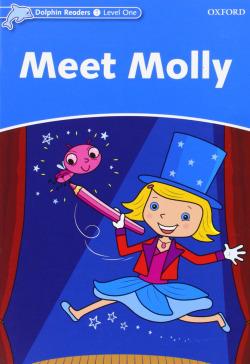 Dolphin Readers Level 1: Meet Molly