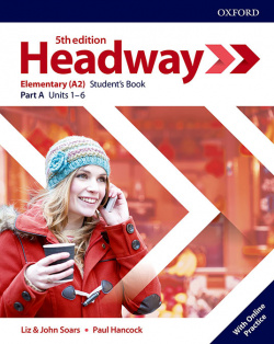 HEADWAY ELEMENTARY SPLIT STUDENTS A FIFTH EDITION