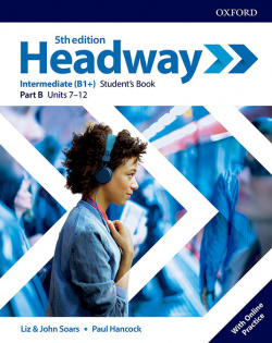 HEADWAY INTERMEDIATE SPLIT STUDENTS B FIFTH EDITION