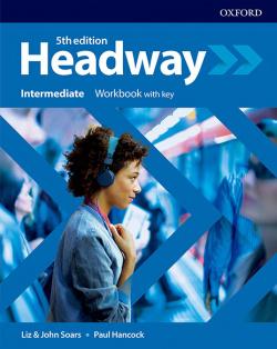 HEADWAY INTERMEDIATE WORKBOOK WITH KEY FIFTH EDITION