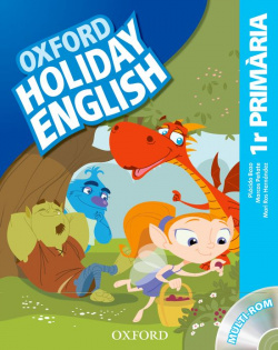 Holiday English 1º Primaria: Pack (catalán) 3rd Edition