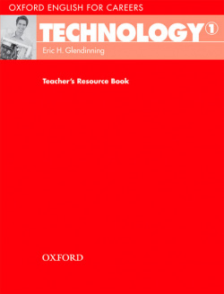 Oxford English for Careers Technology 1: Teachers Book
