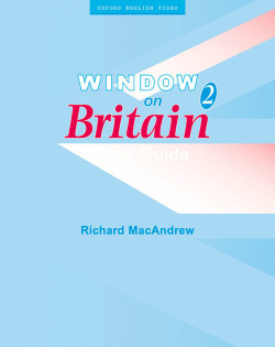 WINDOW ON BRITAIN 2.(VIDEO GUIDE).GUIA