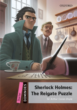 SHERLOCK HOLMES:THE REIGATE PUZZLE