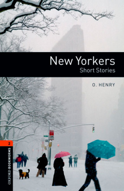 Oxford Bookworms Library 2: New Yorker-Stories Digital Pack