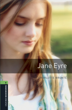 Oxford Bookworms Library 6: Jane Eyre Digital Pack (3rd Edit