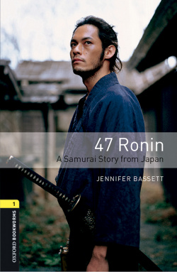 Oxford Bookworms Library 1. 47 Ronin MP3 Pack