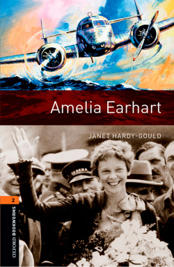 Oxford Bookworms Library 2. Amelia Earhart MP3 Pack