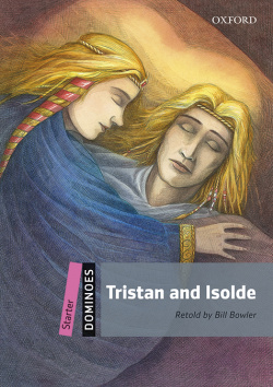 Dominoes Starter. Tristan and Isolde MP3 Pack