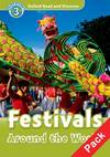 Oxford Read & Discover. Level 3. Festivals Around the World:
