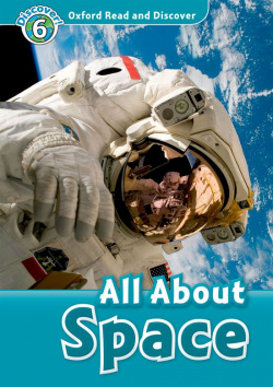 Oxford Read & Discover. Level 6. All About Space: Audio CD P