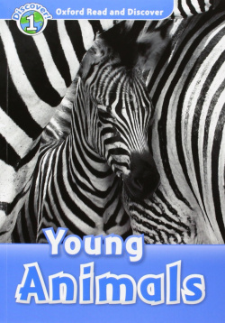 Oxford Read & Discover. Level 1. Young Animals: Audio CD Pac