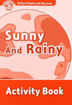 Oxford Read & Discover. Level 2. Sun and Rain: Activity Book