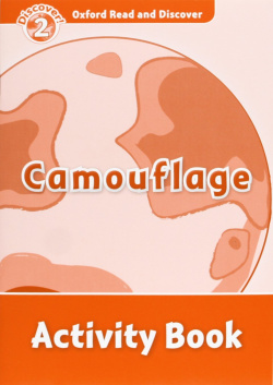 Oxford Read & Discover. Level 2. Camouflage: Activity Book