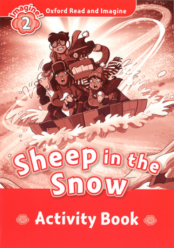 Oxford, Read & Imagine 2 Sheep In The Snow Activity Book
