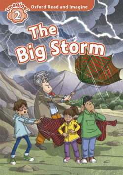 Oxford Read & Imagine 2 The Big Storm Pack