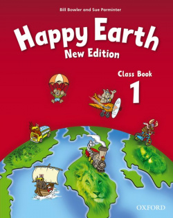 Happy Earth 1: Class Book New Edition