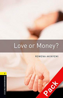Oxford Bookworms. Stage 1: Love or Money? CD Pack Edition 08