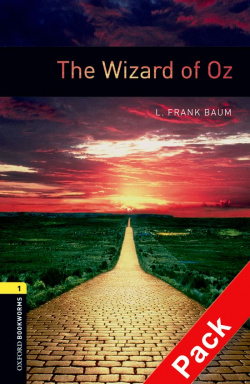 Oxford Bookworms. Stage 1: The Wizard of Oz CD Pack Edition