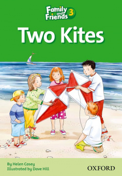 Family & Friends Readers 3: Two Kites