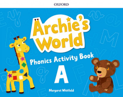 ARCHIE'S WORLD A PHONICS ACTIVITY BOOK
