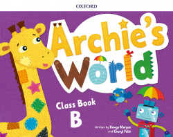 ARCHIE'S WORLD B COURSEBOOK PACK