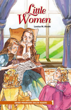 Oxford Progressive English Readers Level 1: Little Women
