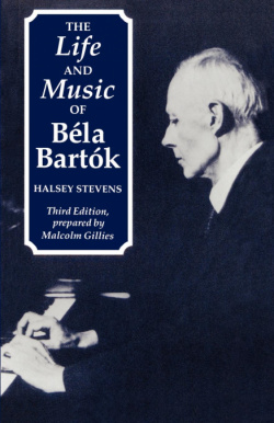 THE LIFE AND MUSIC OF BELA BARTOK (4A.ED)