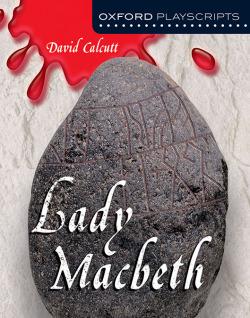Oxford Playscripts: Lady Macbeth