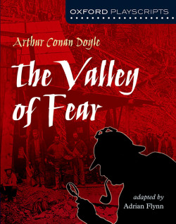 Oxford Playscripts: The Valley of Fear