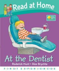 AT THE DENTIST (READ AT HOME)