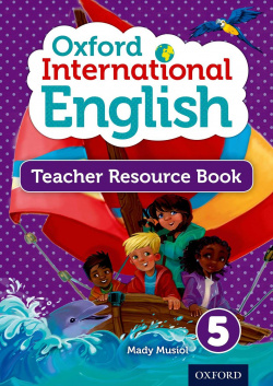 Oxford international primary english 5. Teachers resource