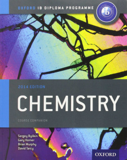 IB CHEMISTRY COURSE BOOK:OXFORD IB DIPLOMA PROGRAMME