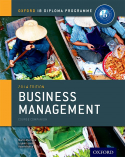 IB BUSINESS MANAGEMENT COURSE BOOK:OXFORD IB DIPLOMA
