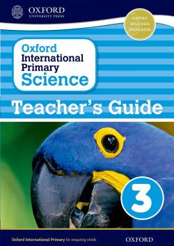 oxford international primary science 3 (teacher guide)