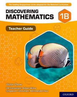 DISCOVERING MATHEMATICS 1B TEACHER GUIDE