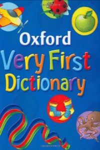 OXFORD VERY FIRST DICTIONARY.(IMPORTACION)
