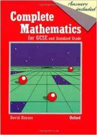 COMPLETE MATHEMATICS FOR GCSE AND STANDARD GRADE (IMPORTACIO