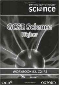 TWENTY FIRST CENTURY SCIENCE GCSE...(WB B2,C2,P2)