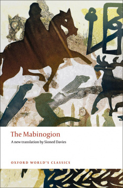 Oxford Worlds Classics: The Mabinogion