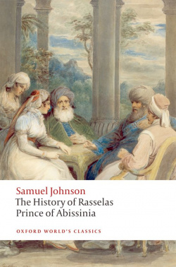 Oxford Worlds Classics: The History of Rasselas, Prince of A
