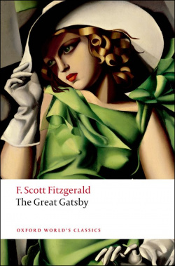 Oxford Worlds Classics: The Great Gatsby