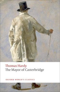 Oxford Worlds Classics: The Mayor of Casterbridge