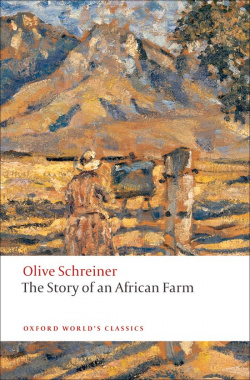 Oxford Worlds Classics: The Story of an African Farm