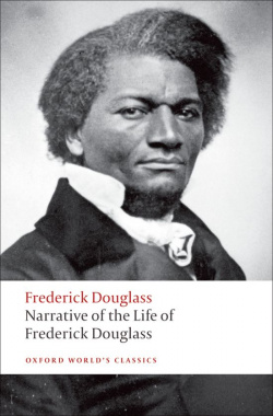 Oxford Worlds Classics: Narrative of the Life of Frederick D